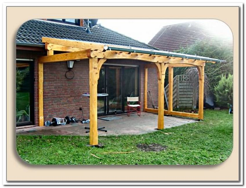 Terrassen?Berdachung Holz Selber Bauen