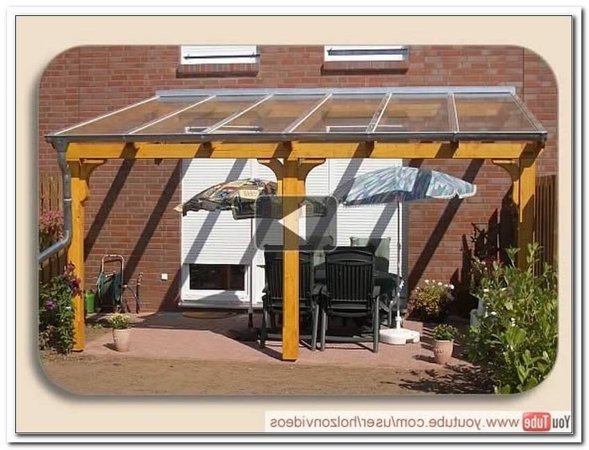 Vordach Terrasse Selber Bauen