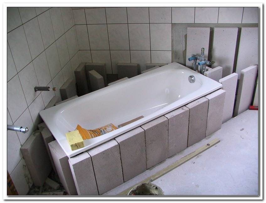 Acryl Badewanne Einmauern