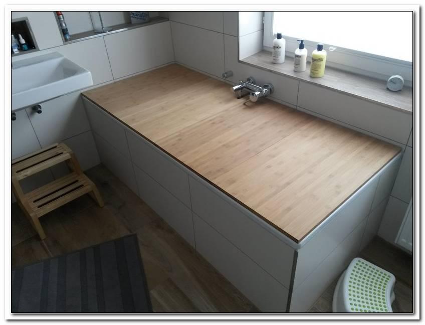 Badewanne Mit Holz Abdecken