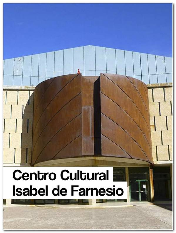 Centro Cultural Isabel De Farnesio