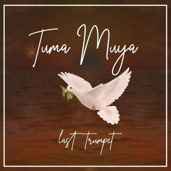 Last Trumpet - Tumamuya