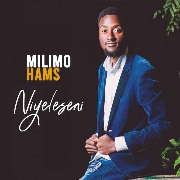 Milimo Hams - Niyeleseni
