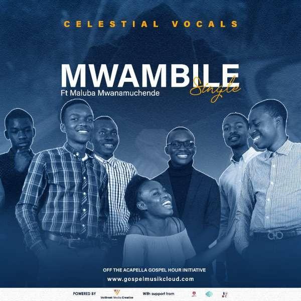 Celestial Vocals - Mwambile