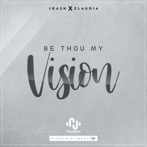 Be Thou My Vision Ft Claudia.mp3