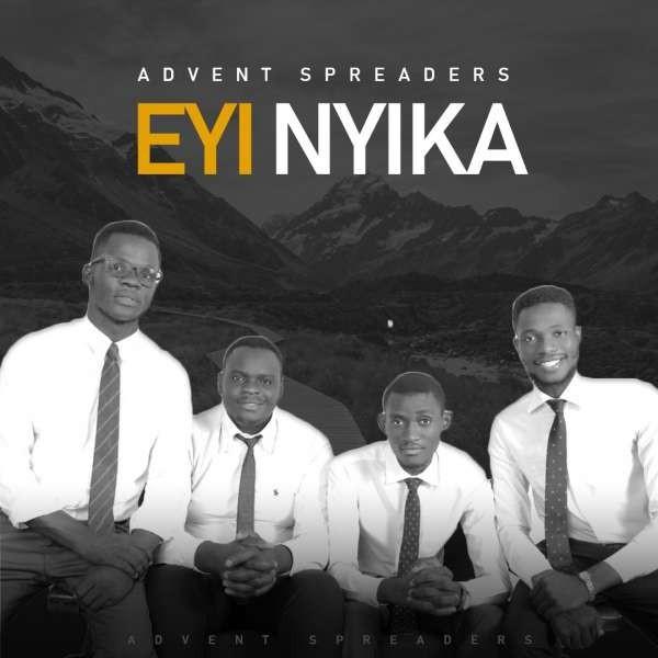 Advent Spreaders - Eyi Nyika [gospelmusikcloud].mp3
