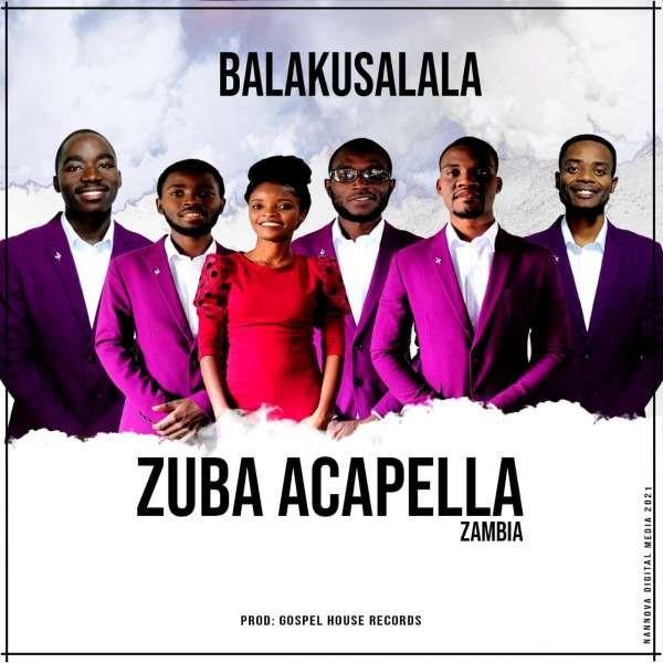 Zuba Acapella - BALAKUSALALA.mp3