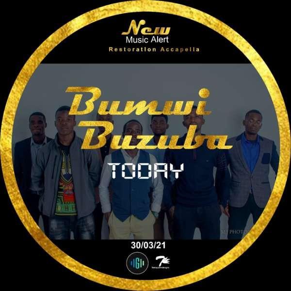 Bumwi Buzuba - Restoration Accapella .mp3