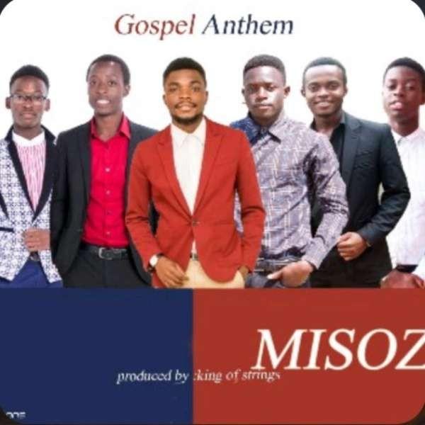 Gospel Anthem - Misozi.mp3