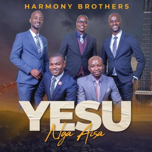 Harmony Brothers - Yesu Ngaisa