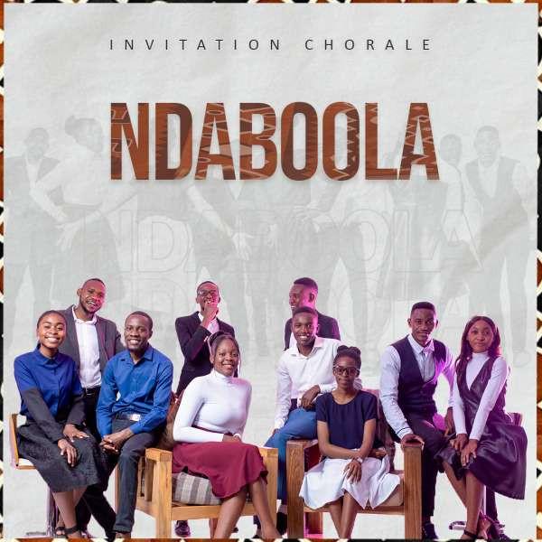 Invitation Chorale - Ndaboola