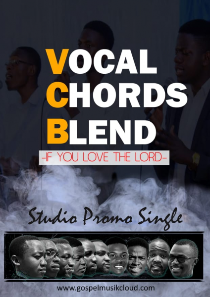 Vocal Chords Blend - If you love the Lord
