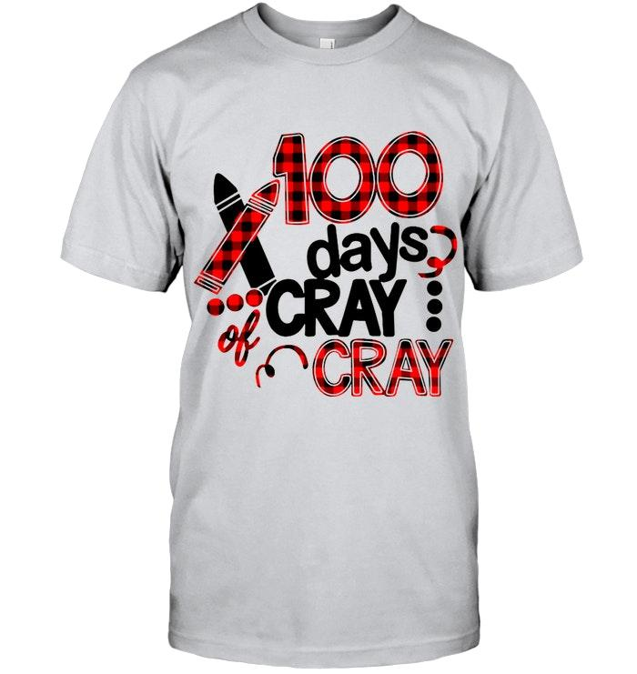100 Days Cray Of Cray White T Shirt
