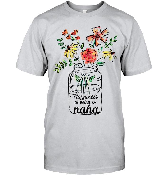 Happiness Is Being A Nana Flower Bottle Ash T Shirt