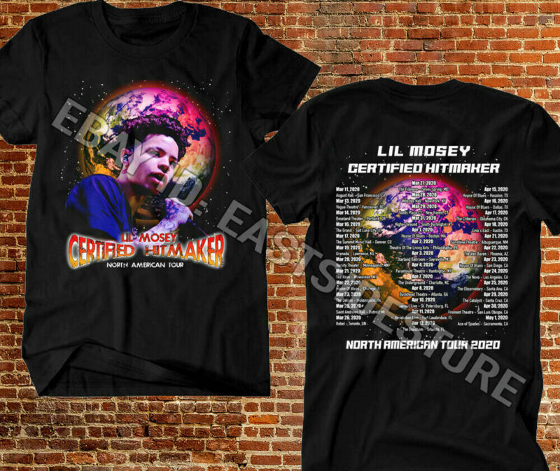 New 989-Lil Mosey Certified Hitmaker North American Tour 2020 T Shirt Size S-2XL