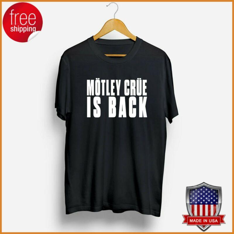 Vintage Motley Crue Is Back Tour 2020 Classic T-Shirt Black Shirt Full Size