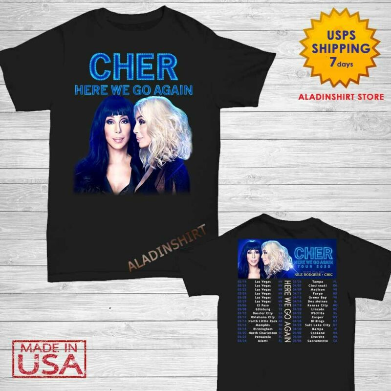 Cher t Shirt Here We Go Again Tour Dates 2020 T-Shirt Size M-2XL Men Black