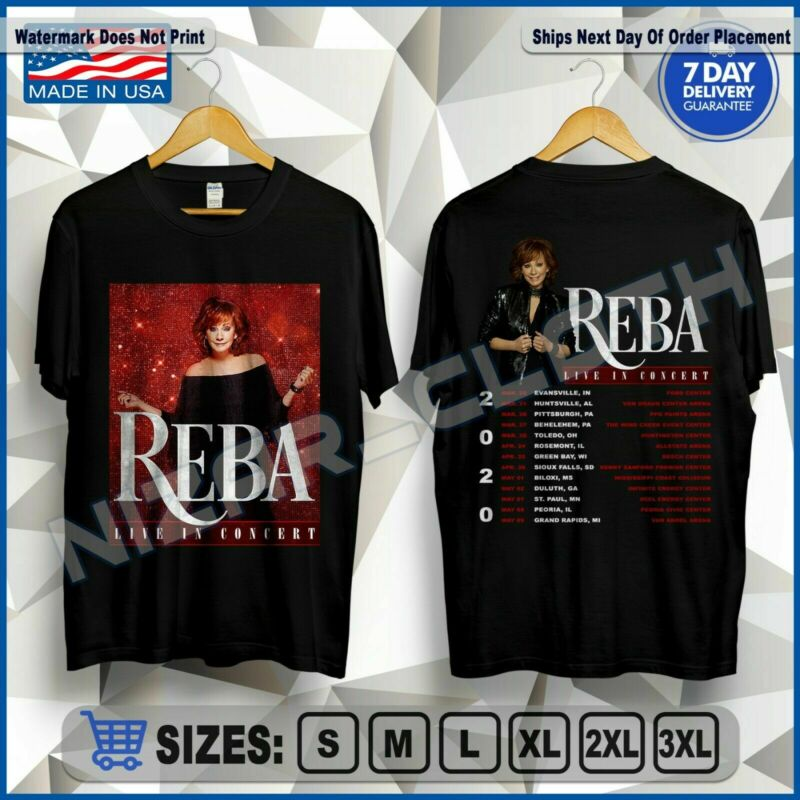 New Reba McEntire T-Shirt Live In Concert 2020 Tour Dates Shirt Size M-2XL