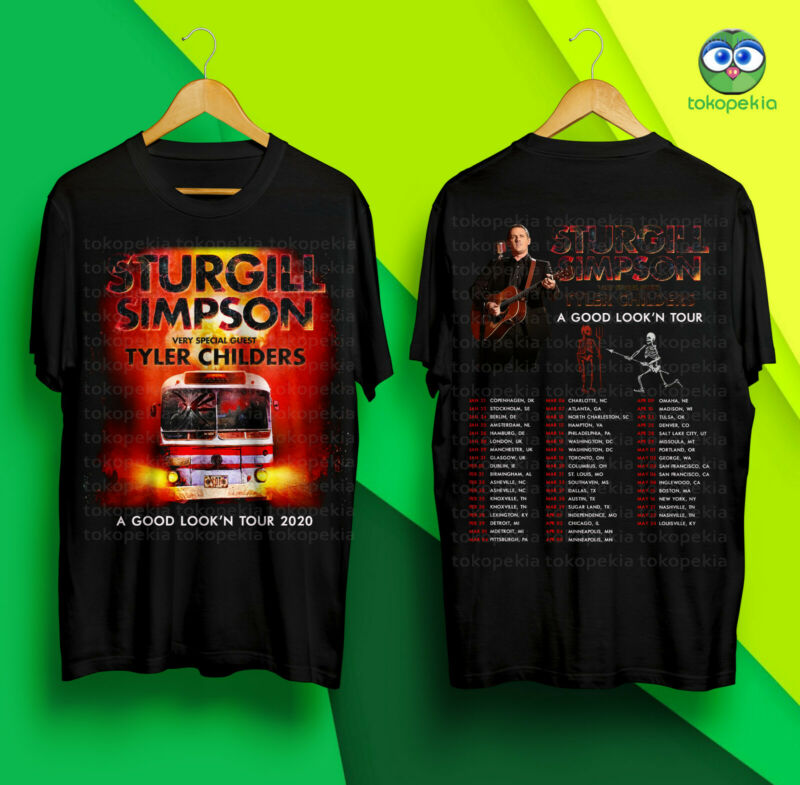 Sturgill Simpson with guest Tyler Childers A Good Lookn Tour 2020 Black Tshirt
