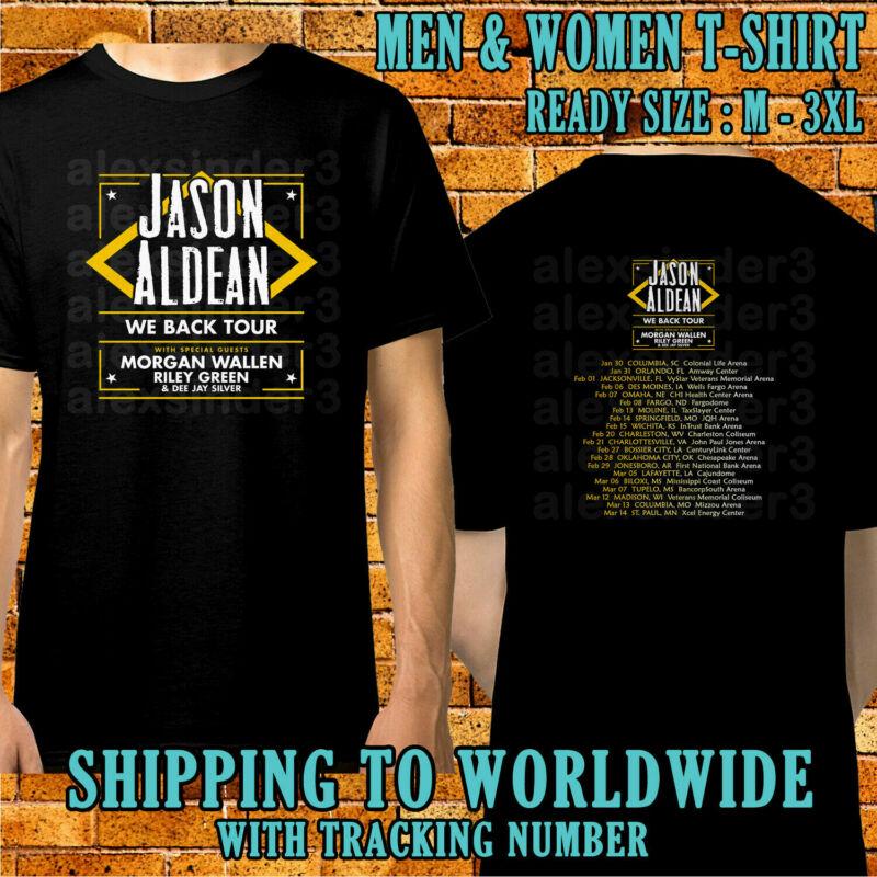 Jason Aldean We Back Tour Dates 2020 Black Shirt S-5XL