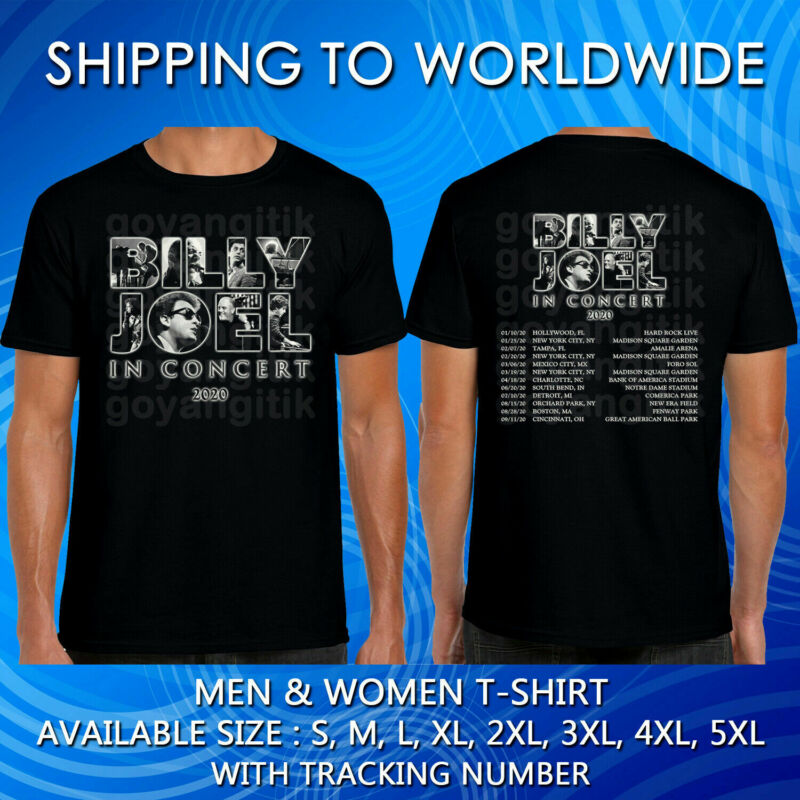 Billy Joel In Concert Tour Dates 2020 Black T-shirt S-5xl