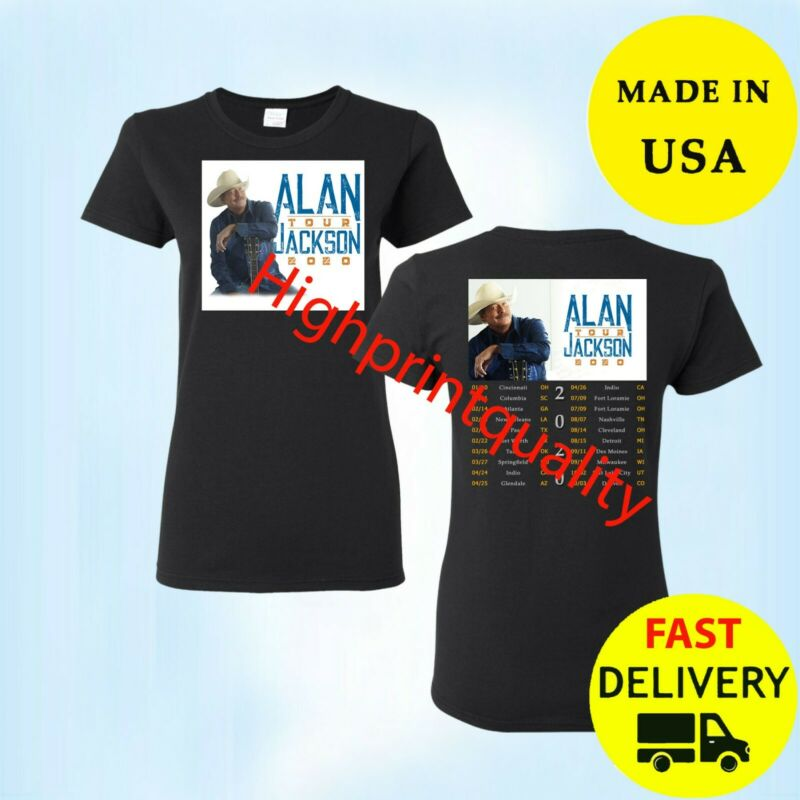 Alan Jackson U.S. Tour dates 2020 T-Shirt Womens Gift Size M-3XL