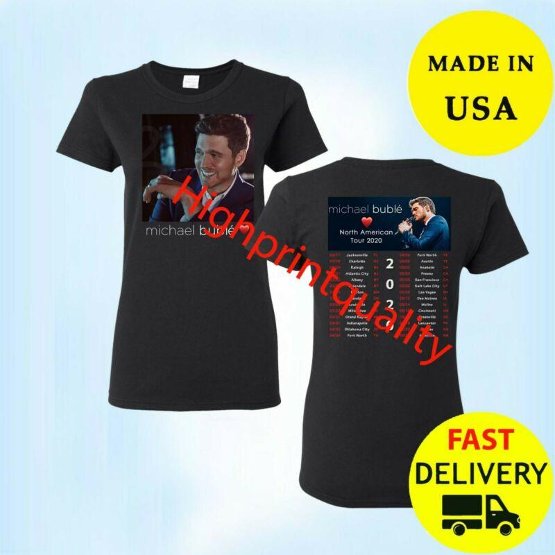 Michael Buble Shirt Tour 2020 T-Shirt womens Black Gift All Size