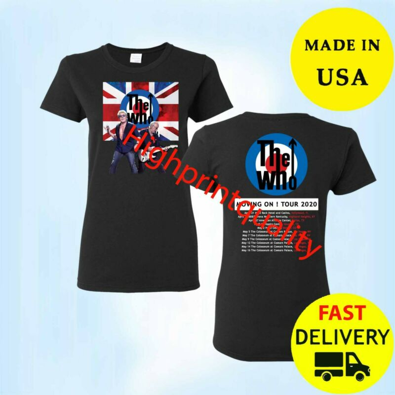 New The Who Moving On Shirt Tour 2020 T-Shirt Gift Black Womens Size M-3XL