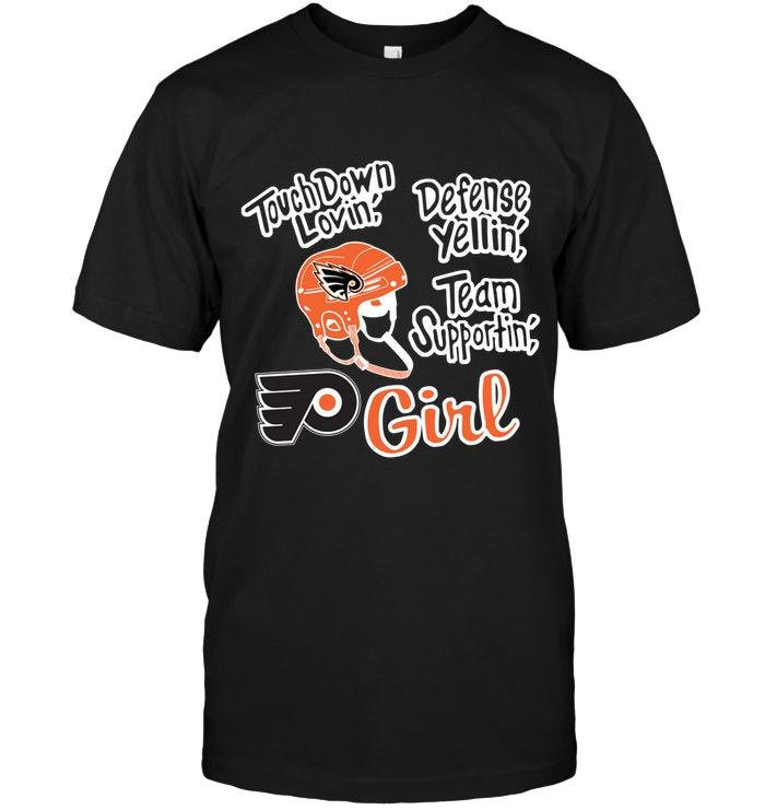 Touch Down Lovin Defense Yellin Team Supportin Philadelphia Flyers Girl Shirt