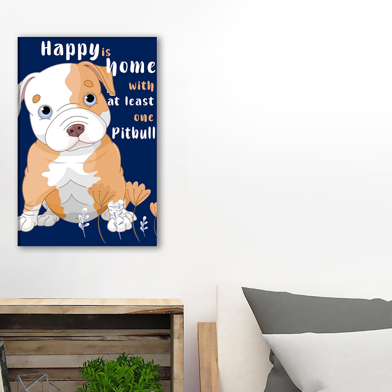 Happy Is The Home Pitbull Canvas