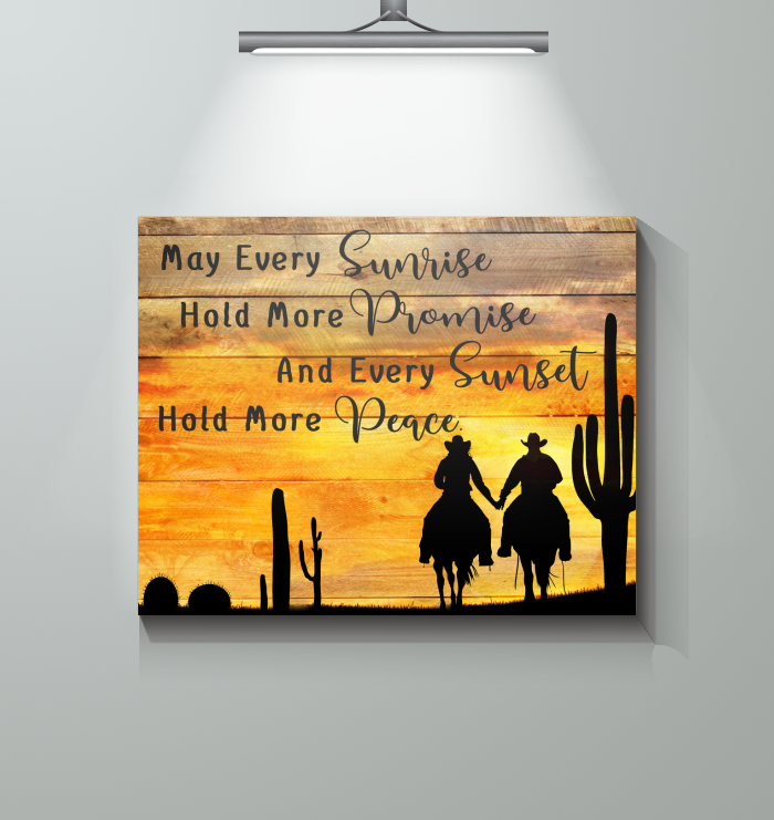 May Every Sunrise Hold More Promise- Canvas