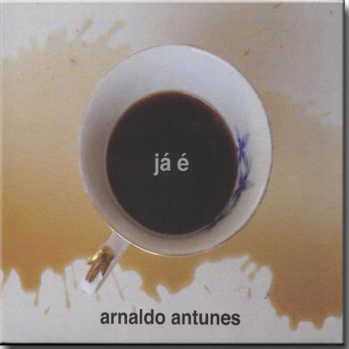 Cd Arnaldo Antunes - ja é