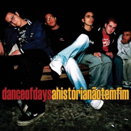 Cd Dance of Days - a História Não Tem Fim