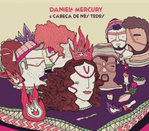 Cd Daniela Mercury - e Cabeça de Nós Todos
