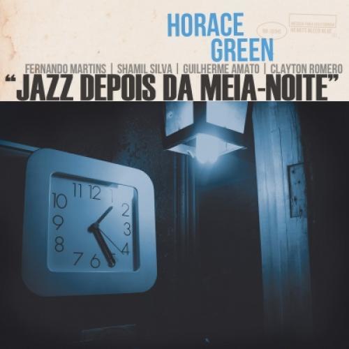 Cd Horace Green - Jazz Depois da Meia Noite