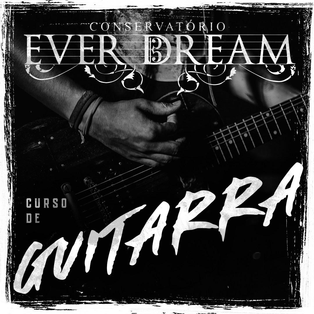 Curso Semestral Guitarra - Conservatório Ever Dream
