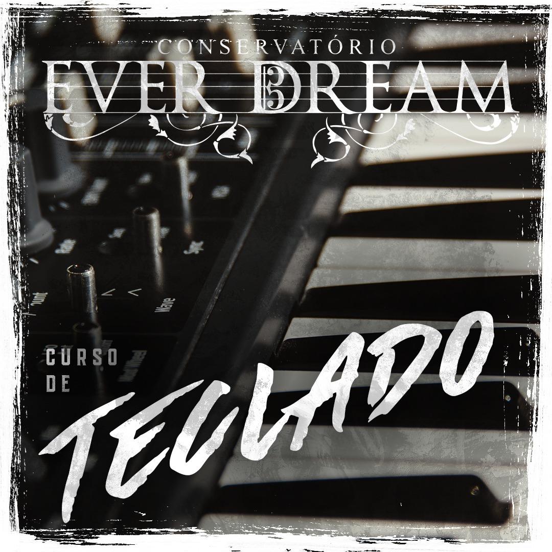 Curso Semestral Teclado - Conservatório Ever Dream