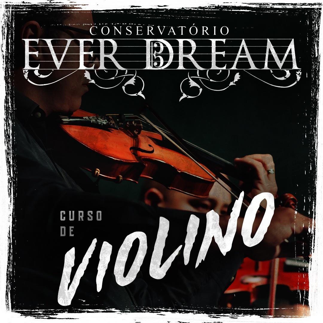 Curso Semestral Violino - Conservatório Ever Dream