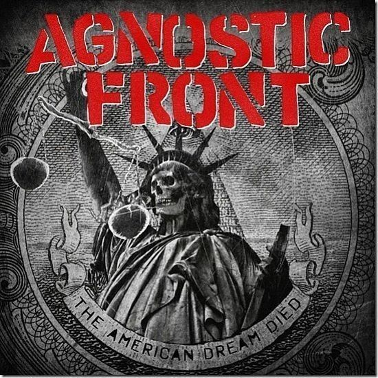 CD - Agnostic Front - The American Dream Died