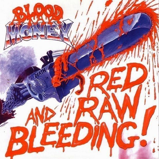 CD - Blood Money - Red Raw And Bleeding