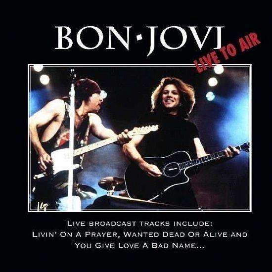 CD - Bon Jovi - Live To Air