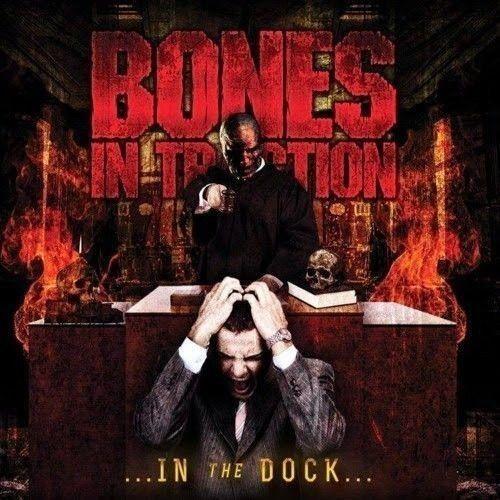 CD - Bones In Traction - In The Dock