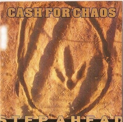 CD - Cash For Chaos Stepahead