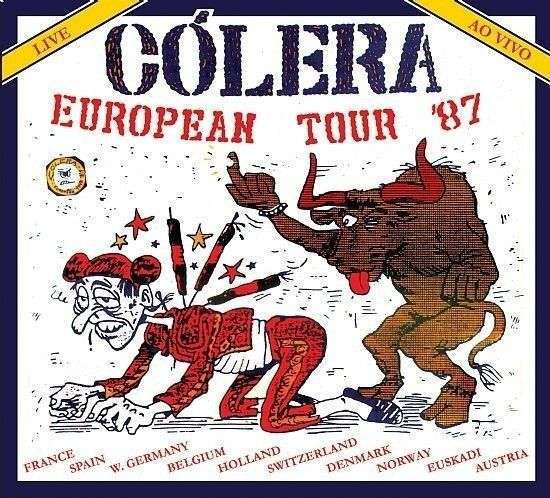 CD - Cólera - European Tour 87