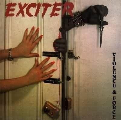 CD - Exciter - Violence & Force