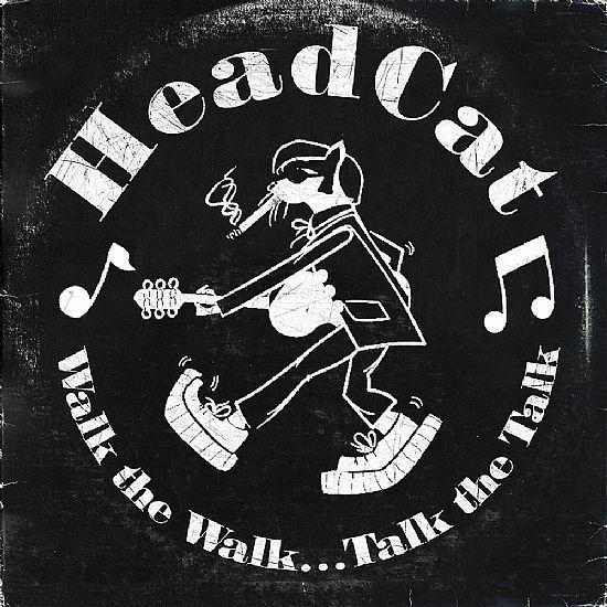 CD - HeadCats - Walk The Walk... Talk The Talk