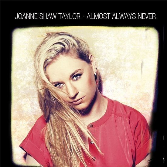 CD - Joanne Shaw Taylor - Almost Always Never