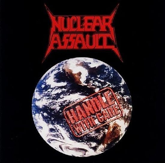 CD - Nuclear Assault - Handle With Care