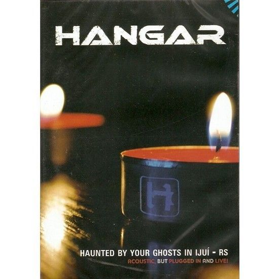 DVD – Hangar – Haunted by Your Ghosts in Ijuí