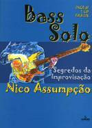 Livro Bass Solo – Segredos da Improvisação – Livraria Digo
